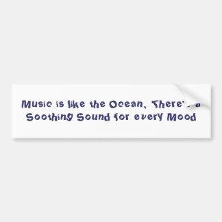 La música es como el océano, hay un Sou calmante… Pegatina Para Auto