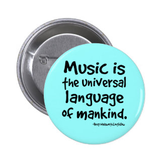 La música es la lengua universal del regalo de la  pin redondo de 2 pulgadas