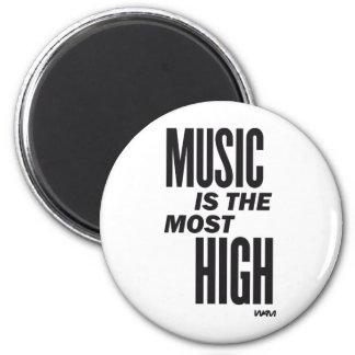 la música es la más alta imán redondo 5 cm