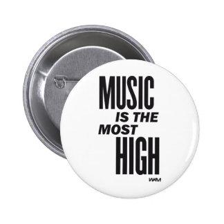 la música es la más alta pin redondo 5 cm