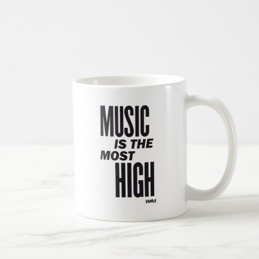 la música es la más alta taza