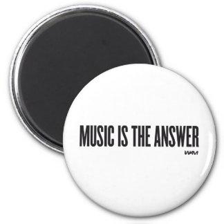 La música es la respuesta imán redondo 5 cm