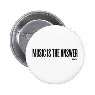 La música es la respuesta pin redondo 5 cm