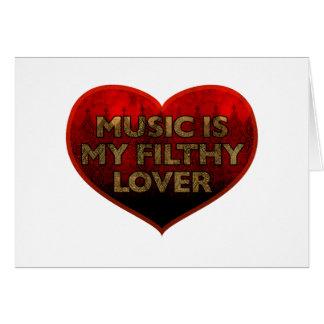 La música es mi amante asqueroso tarjetón