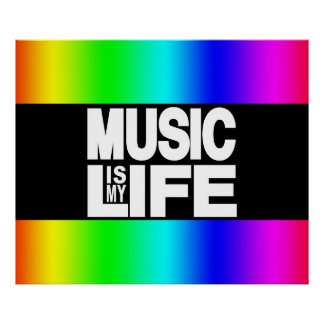 La música es mi arco iris de la vida póster