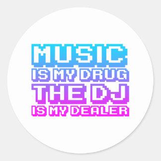 La música es mi droga - distribuidor autorizado pegatina redonda