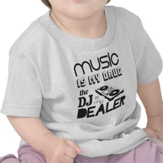 La música es mi droga. DJ es el distribuidor autor Camiseta