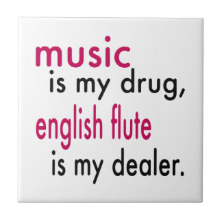 La música es mi droga flauta inglesa es mi tejas