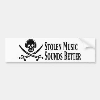¡La música robada suena mejor! Etiqueta De Parachoque