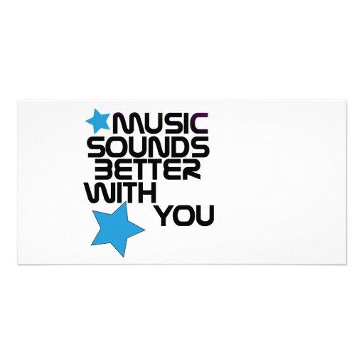 La música suena mejor con usted tarjeta con foto personalizada