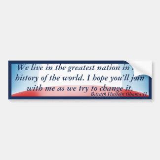 La nación más grande - cambíela (Obama) Etiqueta De Parachoque