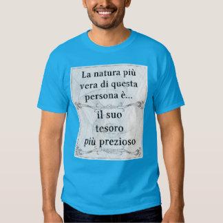 La natura più vera... il tesoro più prezioso t-shirt