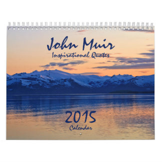 La naturaleza de John Muir cita el calendario 2015