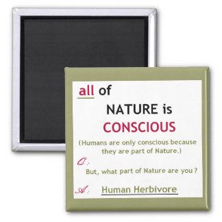 La naturaleza es imán consciente