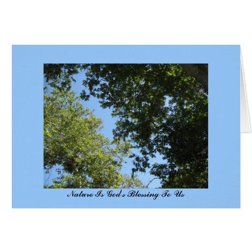 La naturaleza es la bendición de dios a nosotros tarjeta de felicitación