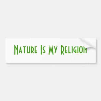 La naturaleza es mi religión pegatina de parachoque
