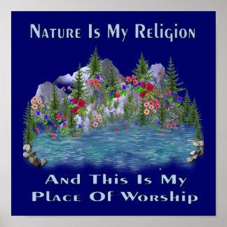 La naturaleza es mi religión póster