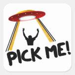 ¡La nave extranjera del UFO - escójame! Pegatina Cuadradas Personalizadas