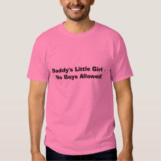 ¡La niña del papá - ningunos muchachos permitidos! Camisas