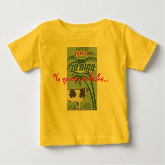 la nina, Yo quiero mi leche... T Shirt