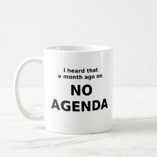 La ninguna taza del orden del día