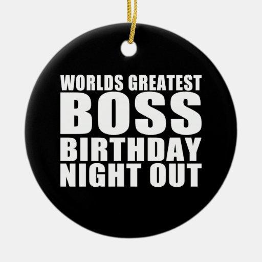 La noche más grande del cumpleaños de Boss de los  Ornato