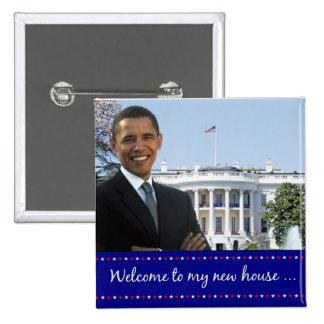 La nueva casa de Obama - botón cuadrado Pin