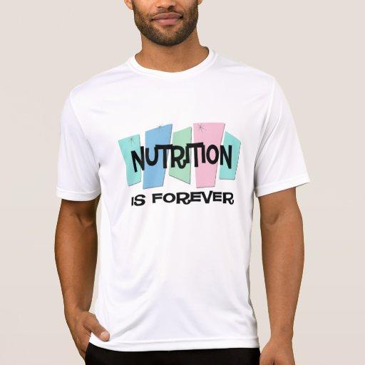 La nutrición es Forever Camisetas