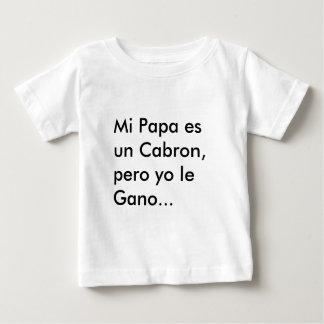 La O.N.U Cabron, yo le Gano del es de la papá del Playera De Bebé