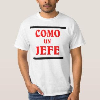 La O.N.U JEFE de COMO es; como BOSS en español Playera