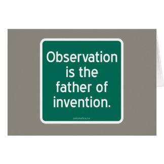La observación es el padre de la invención tarjeta de felicitación