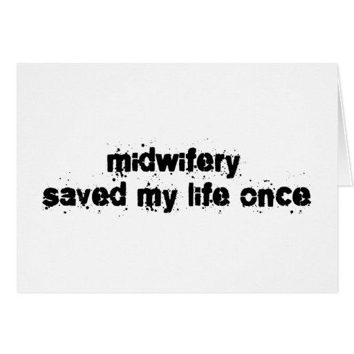 La obstetricia ahorró mi vida una vez felicitación