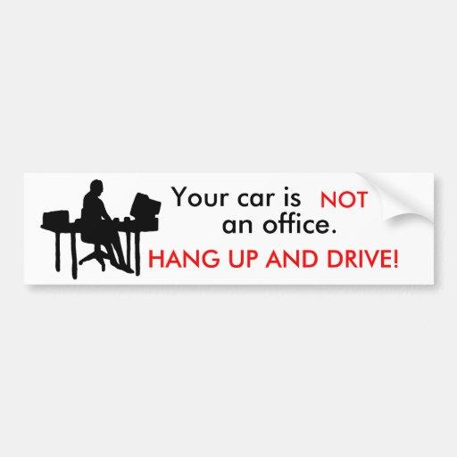 la oficina, su coche es, NO, una oficina., CUELGA  Etiqueta De Parachoque