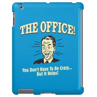 La oficina: Usted no tiene que estar loco Funda Para iPad