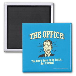 La oficina: Usted no tiene que estar loco Imán Cuadrado