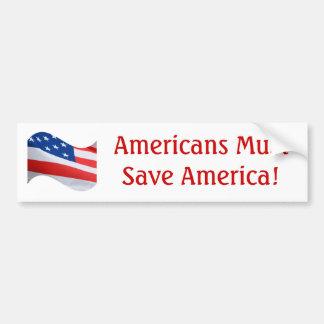 ¡La onda de la bandera, americanos debe ahorrar Am Pegatina De Parachoque
