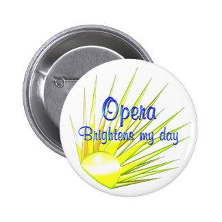 La ópera aclara pins