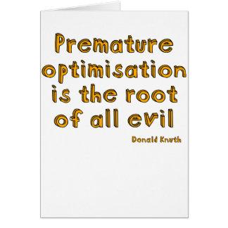 La optimización prematura es la raíz de todo el ma tarjetón