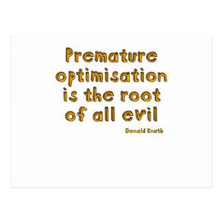 La optimización prematura es la raíz de todo el tarjeta postal