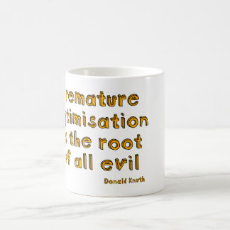 La optimización prematura es la raíz de todo el taza básica blanca