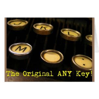¡La original CUALQUIE llave! Tarjeta De Felicitación