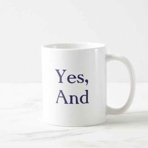 """La original """"sí, y"""" taza"""