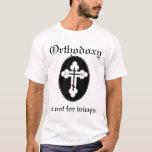 La ortodoxia no está para los wimps playera