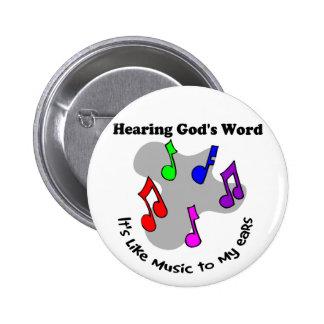 La palabra de dios es como música pin redondo 5 cm