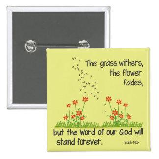 La palabra de nuestro dios colocará para siempre pin cuadrado