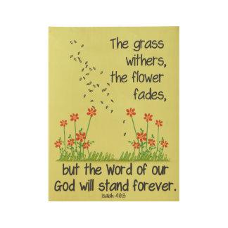 La palabra de nuestro dios colocará para siempre póster de madera