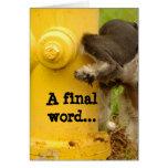 La palabra del final de la boca de riego… A Felicitaciones