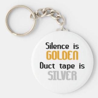 La palabra es plata y el silencio oro Ductape es p Llavero Redondo Tipo Pin
