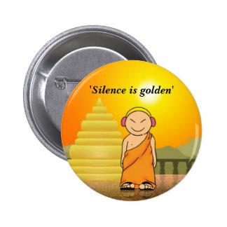 La palabra es plata y el silencio oro pin redondo de 2 pulgadas