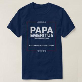 "La papá E ""campaña"" - haga América satánica otra Playera"